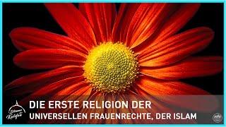 Die erste Religion der universellen Frauenrechte, der Islam! | Stimme des Kalifen