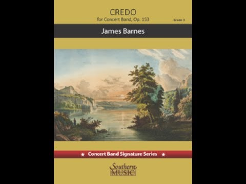 Credo, Op. 153 by James Barnes