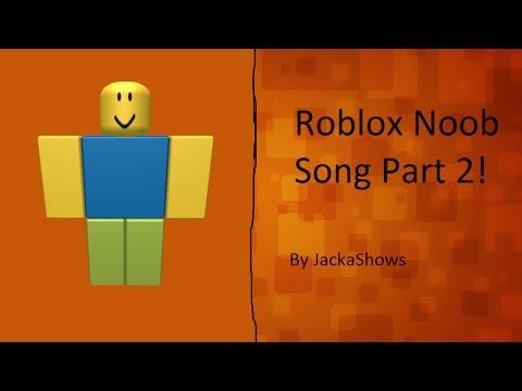 Roblox | Noob Song PART 2