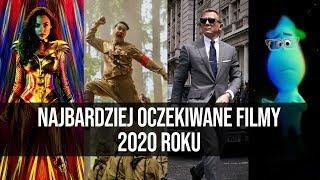 Najbardziej oczekiwane filmy 2020 roku