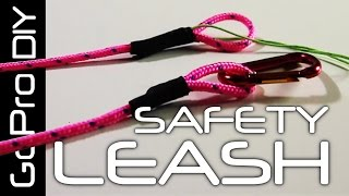 How to make a SAFETY LEASH for your GoPro camera - GoPro DIY #6
