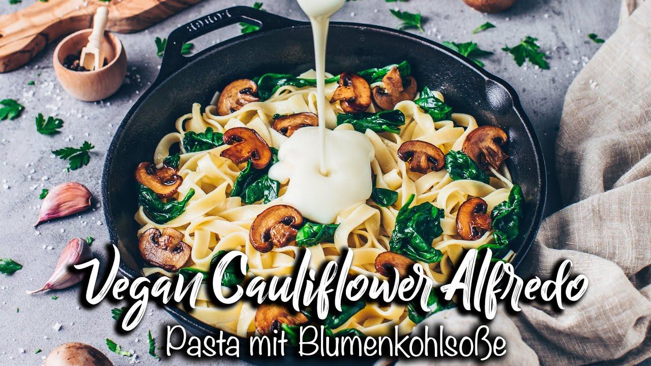 Vegane Pasta Alfredo mit Blumenkohl-Soße *Einfach, gesund, fettarm und total lecker!*