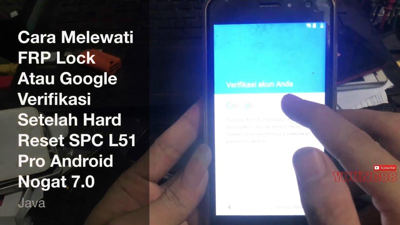 Cara Melewati Frp Lock Atau Google Verifikasi Setelah Hard Reset Spc