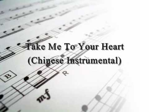 Take Me To Your Heart Chinese Instrumental