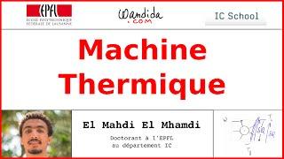 Machine thermique | El Mahdi El Mhamdi