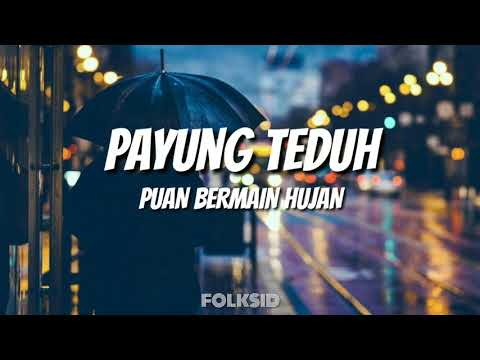 Payung Teduh - Puan Bermain Hujan (Unofficial Lyric Video)