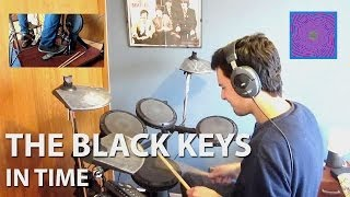 The Black Keys - In Time Drum Cover (HQ sound)