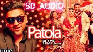 Patola   Guru Randhawa   (8D Audio)