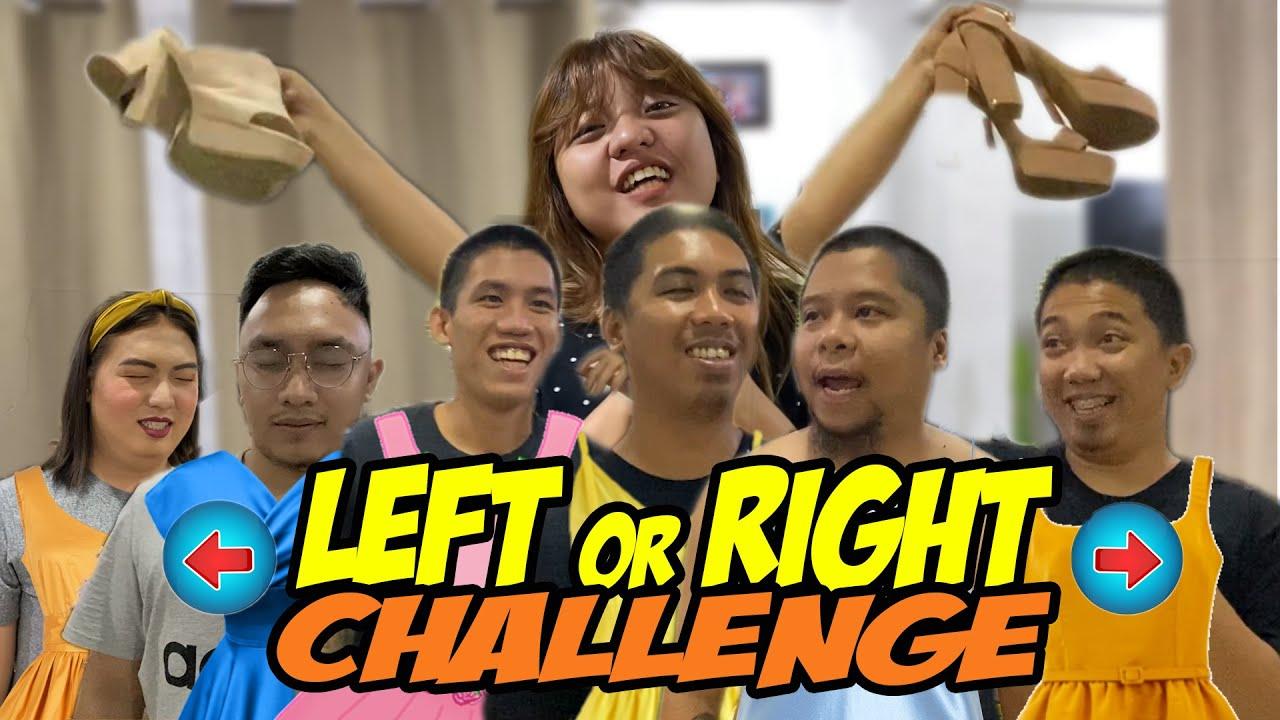 LEFT OR RIGHT CHALLENGE! (LAPTRIP MGA NAPILI NILA NA DAMIT)