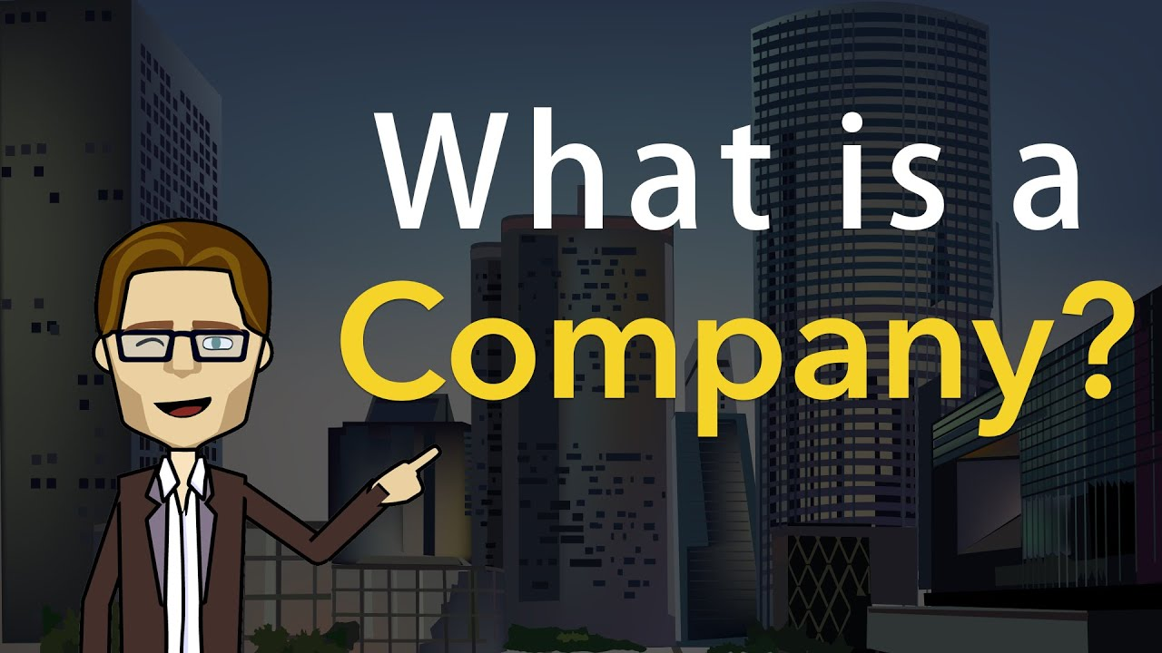 What is a company? 1