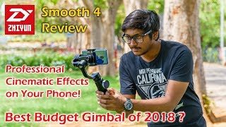 Zhiyun Smooth 4 Review | Get Professional Cinematic Effects on Your Phone!!