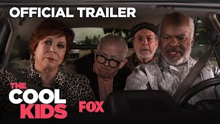 THE COOL KIDS | Official Trailer | FOX ENTERTAINMENT