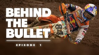 Behind the Bullet With Jeffrey Herlings: EP1 - Redemption