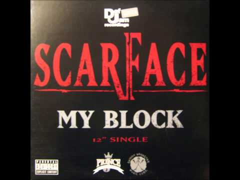Scarface My Block (dirty) HQ/HD