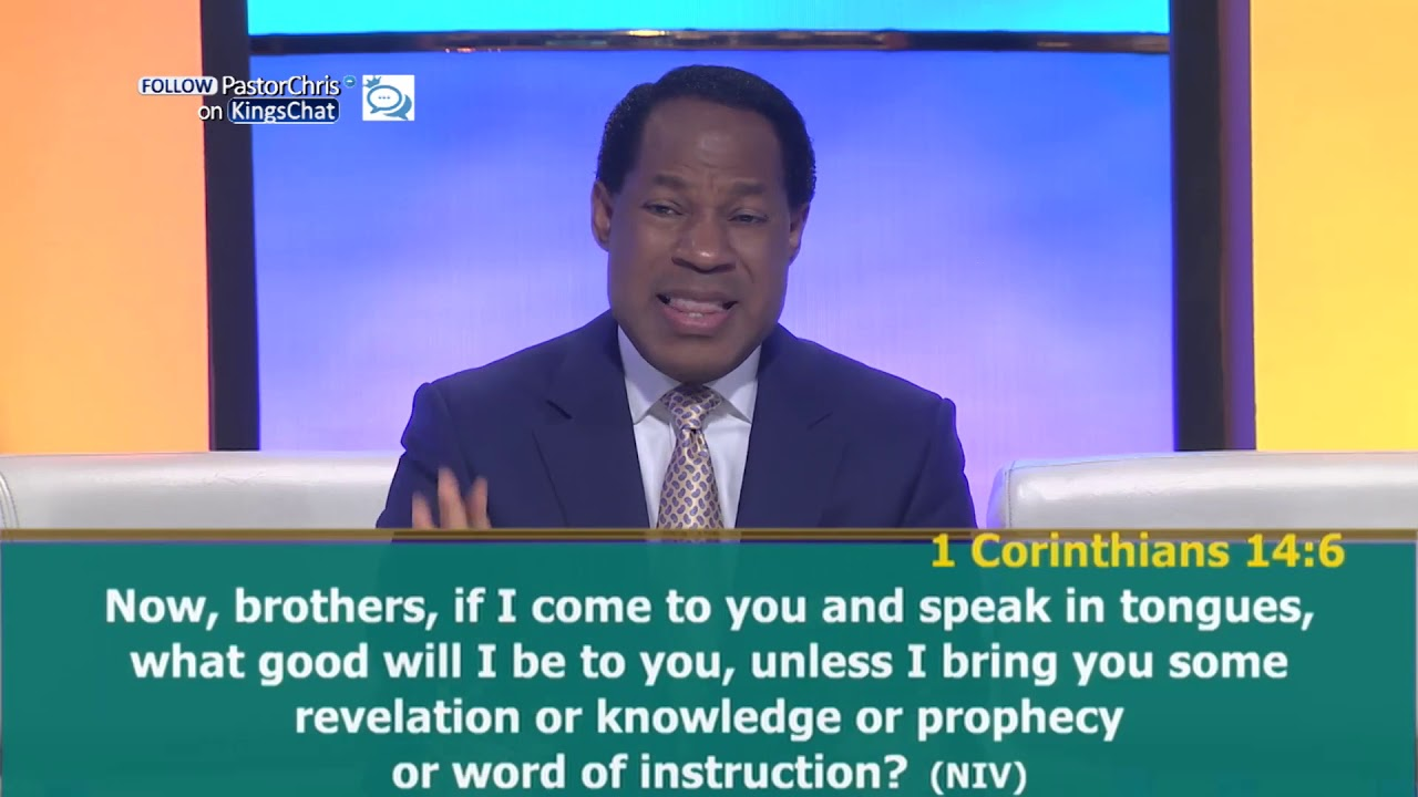 Pastor Chris Extracts Perfect Definition of Prophecy from 1 Corinthians 14:6
