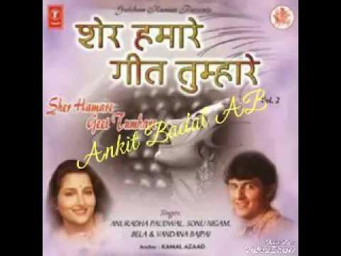 Bekhudi Mein Sanam - Sonu Nigam, Anuradha Paudwal - Sher Hamare Geet Tumhare Vol. 2 - Ankit Badal AB