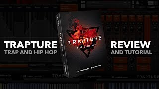 Big Fish Audio - Trapture: Trap and Hip Hop - Review and Tutorial