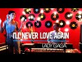Lady Gaga - I'll never love again (Cover by Shaïna)