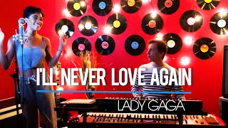 Lady Gaga - I'll never love again (Cover by Shaïna) Video