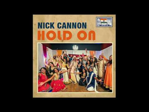 Nick Cannon - Hold On