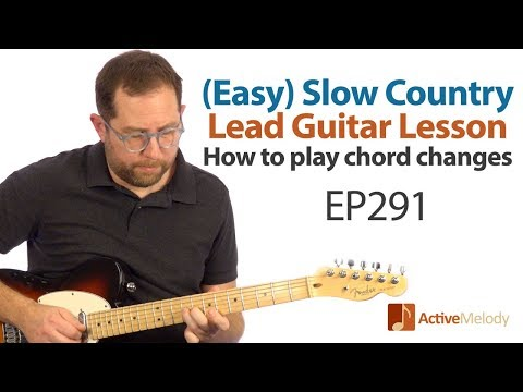 (easy)-slow,-country-lead-guitar-lesson---learn-how-to-play-the-chord-changes---guitar-lesson-ep291