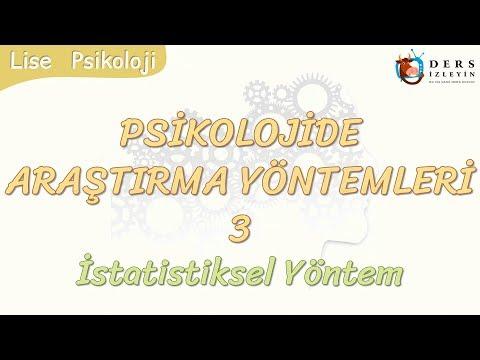 PSİKOLOJİDE ARAŞTIRMA YÖNTEMLERİ - 3 / İSTATİSTİKSEL YÖNTEM