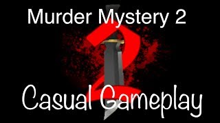 I'm the murderer! Murder Mystery 2 Roblox (Casual)