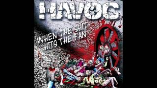 01 Havoc - When The Shit Hits The Fan