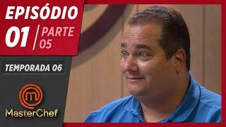 MASTERCHEF BRASIL (24/03/2019) | PARTE 5 | EP 01 | TEMP 06