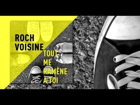 Lyrics - Roch Voisine - Tout me ramène à toi