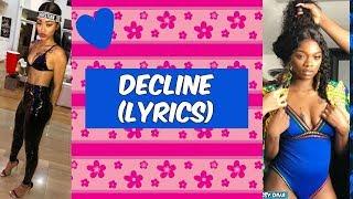 Ann Marie ft Sonta - Decline (Lyrics)