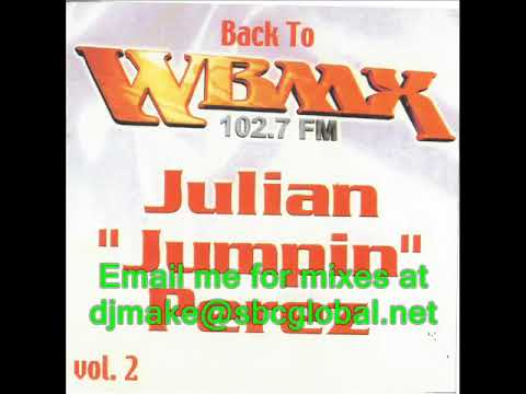 Back to Wbmx Vol. 2 - Julian Jumpin Perez - Chicago Old School House Mix - Classics - Wgci