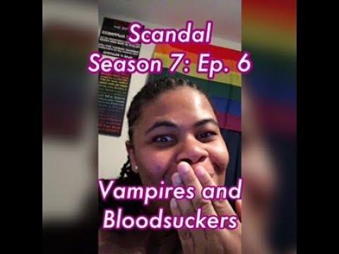 (REVIEW) Scandal   Season 7: Ep. 6   Vampires and Bloodsuckers (RECAP)