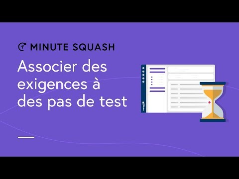 Squash TM Minute #12 - Associating requirements to test steps