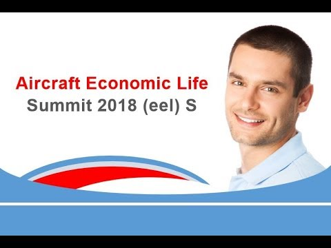 Aircraft Economic Life Summit 2018 eel S