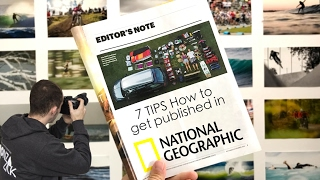 7 TIPS How to get published in National Geographic