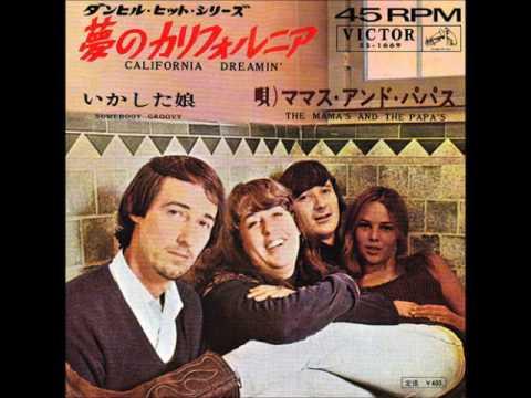 The Mamas & the Papas/夢のカ...