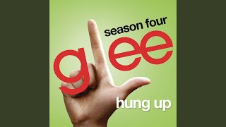 Watch Glee Cast Hung Up video
