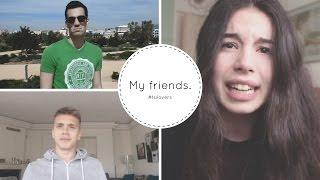 MY FRIENDS DON'T KNOW ME! | Anastasia Tsilimpiou