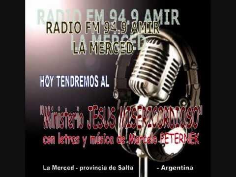 RADIO AMIR LA MERCED   Ministerio JESUS MISERICORDIOSO   06