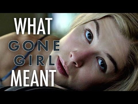 Gone Girl  What it all Meant