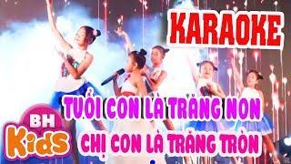 [Karaoke] Tuổi Của Trăng - Nhạc Thiếu Nhi Karaoke
