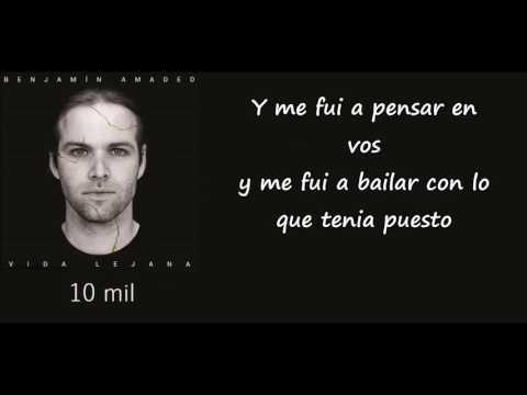 Benjamin Amadeo - 10 mil con letra