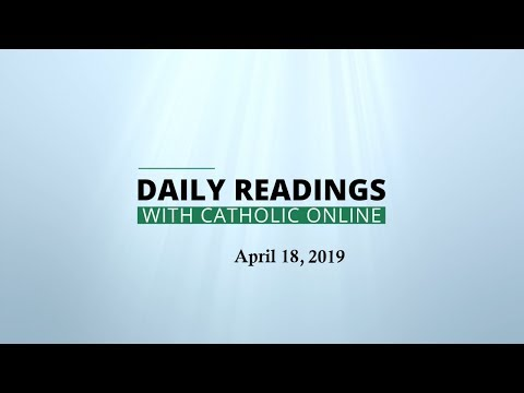 Daily Reading for Thursday, April 18th, 2019 HD