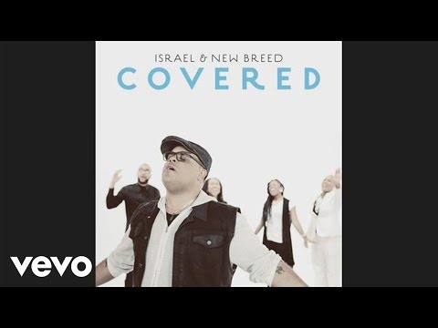 Israel & New Breed - Covered