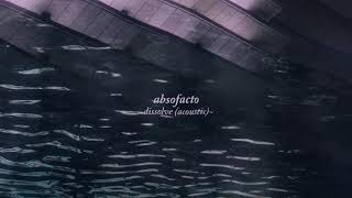Absofacto - Dissolve (Actic) [Official Audio]