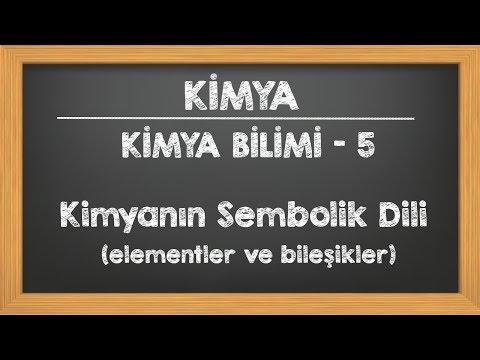 Kimya Bilimi - 5 - Kimyanın Sembolik Dili TYT YKS Kimya 9.Sınıf