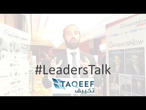 #LeadersTalk with Taqeef's Energy Solutions Director, Raffi Kazazian