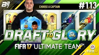 DRAFT TO GLORY! MANE IS BRUTAL! #113 | FIFA 17 ULTIMATE TEAM