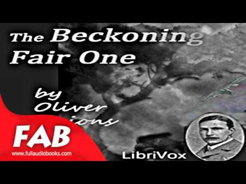 The Beckoning Fair One Full Audiobook by Oliver ONIONS by Horror & Supernatural Fiction